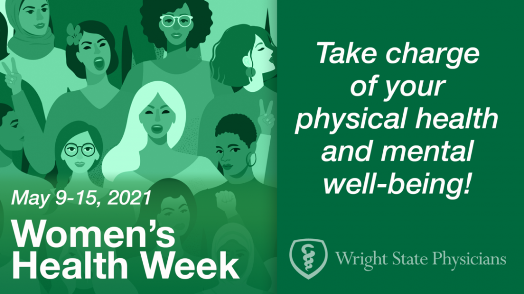 It's National Women's Health Week  -  Ladies Make Your Health a Priority!